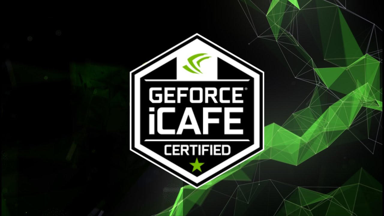 GeForce Certified iCafe