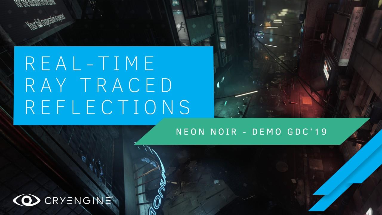 Crytek Noir trình diễn dò tia thời gian thực trên GPU AMD Radeon RX Vega 56