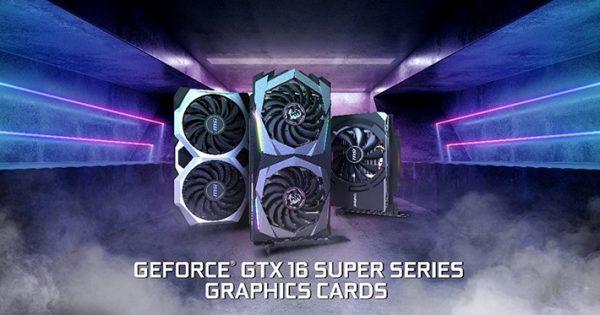 msi geforce gtx 16 super series